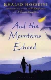 And the Mountains Echoed (inbunden)
