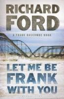 Let Me be Frank with You (inbunden)