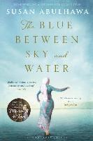 The Blue Between Sky and Water (h�ftad)