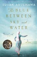 Blue Between Sky And Water (h�ftad)