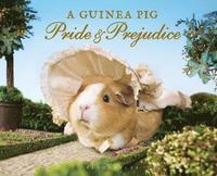 A Guinea Pig Pride &; Prejudice (inbunden)
