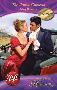 Virtuous Courtesan (Mills & Boon Historical) (e-bok)