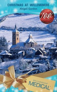 Christmas at Willowmere (Mills & Boon Medical) (The Willowmere Village Stories, Book 1) (kartonnage)