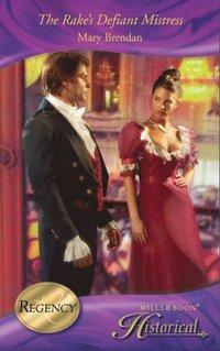 Rake's Defiant Mistress (Mills & Boon Historical) (e-bok)