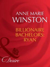Billionaire Bachelors: Ryan (Mills & Boon Desire) (The Baby Bank, Book 6) (e-bok)