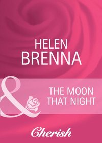Moon That Night (Mills & Boon Cherish) (Single Father - Book 31) (e-bok)