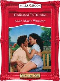 Dedicated To Deirdre (Mills & Boon Vintage Desire) (e-bok)