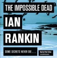 The Impossible Dead (ljudbok)