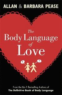 The Body Language of Love (inbunden)
