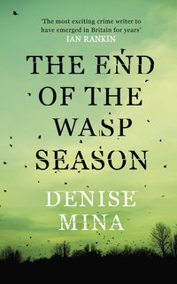 The End of the Wasp Season (h�ftad)
