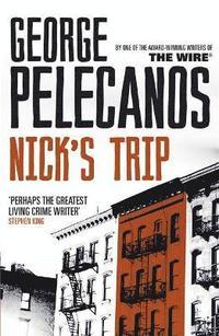 Nick's Trip (inbunden)