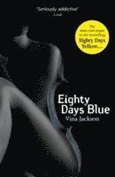 Eighty Days Blue (inbunden)