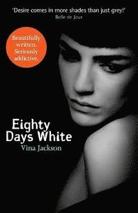 Eighty Days White (inbunden)