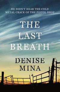 The Last Breath (inbunden)