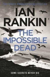 The Impossible Dead (inbunden)