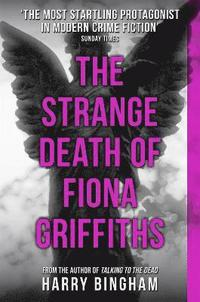 The Strange Death of Fiona Griffiths (h�ftad)