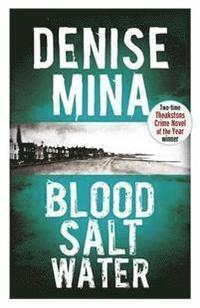 Blood, Salt, Water (h�ftad)