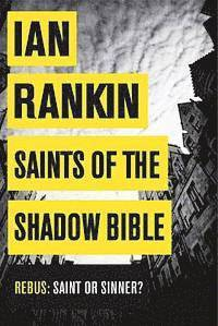 Saints of the Shadow Bible (inbunden)