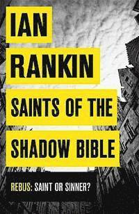 Saints of the Shadow Bible (h�ftad)