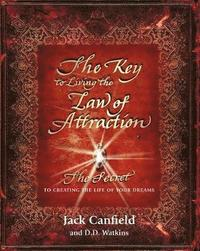 The Key to Living the Law of Attraction (h�ftad)