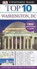 DK Eyewitness Top 10 Travel Guide: Washington DC, New Edition