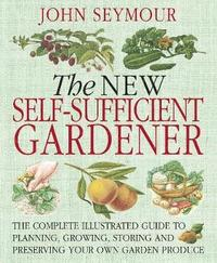 New Self-Sufficient Gardener (h�ftad)