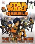 Star Wars Rebels the Visual Guide