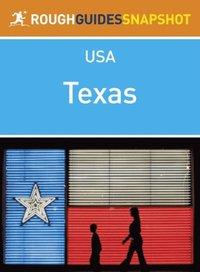 Texas Rough Guides Snapshot USA (includes Houston, the Gulf Coast, Austin, San Antonio, Dallas and the Panhandle) (h�ftad)