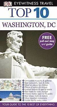 DK Eyewitness Top 10 Travel Guide: Washington DC (h�ftad)