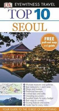 DK Eyewitness Top 10 Travel Guide: Seoul (h�ftad)