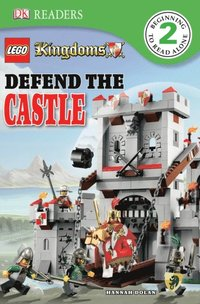LEGO  Kingdoms Defend the Castle (inbunden)