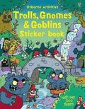 Trolls, Gnomes &; Goblins Sticker Book