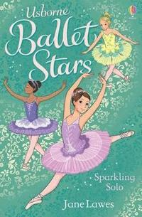 Ballet Stars (3): Sparking Solo