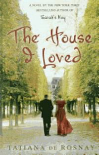 The House I Loved (inbunden)