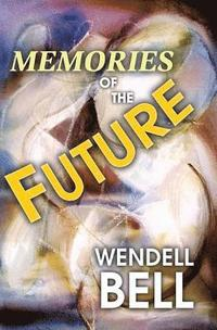 Memories of the Future (h�ftad)
