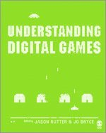 Understanding Digital Games (h�ftad)