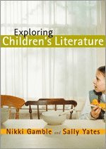 Exploring Children's Literature (h�ftad)