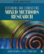 Designing and Conducting Mixed Methods Research (h�ftad)