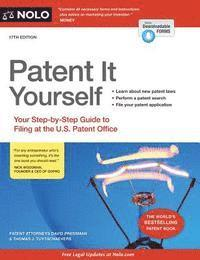 Patent It Yourself: Your Step-By-Step Guide to Filing at the U.S. Patent Office (h�ftad)