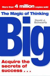 The Magic of Thinking Big (h�ftad)