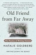 Old Friend from Far Away: The Practice of Writing Memoir (h�ftad)