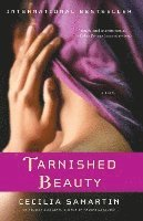 Tarnished Beauty (h�ftad)