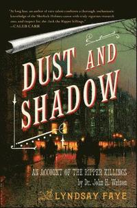Dust and Shadow: An Account of the Ripper Killings (inbunden)