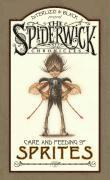 Spiderwick Chronicles: Care and Feeding of Sprites