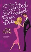 How I Created My Perfect Prom Date (h�ftad)