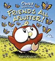 Owly & Wormy, Friends All Aflutter! (h�ftad)