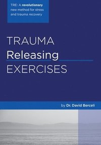 Trauma Releasing Exercises (TRE) (h�ftad)