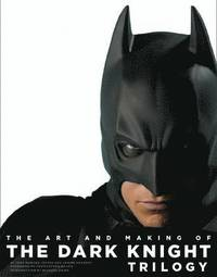 The Art And Making Of The Dark Knight Trilogy (inbunden)