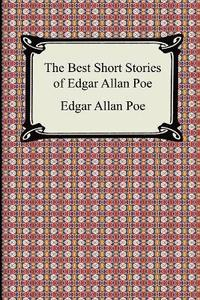 The Best Short Stories of Edgar Allan Poe (h�ftad)