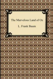 The Marvelous Land of Oz (h�ftad)